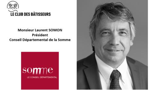 Monsieur Laurent SOMON, Président du Conseil départemental de la Somme