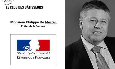 Monsieur De MESTER, Préfet de la Somme